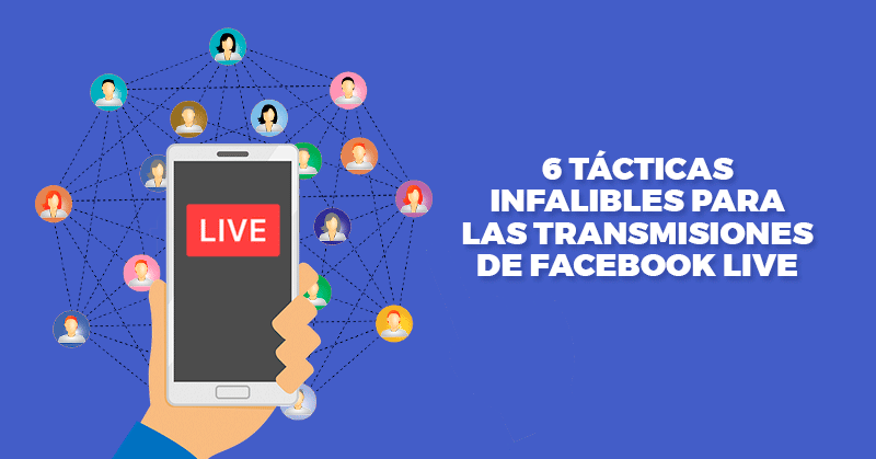 transmisiones, facebook, live, streaming, transmision, influencer, influencers, hablando digital