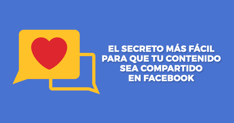 Secreto, Contenido, Compartido, Facebook, Shares, Comentarios, Obtener, Likes, Me Gusta, Hablando Digital