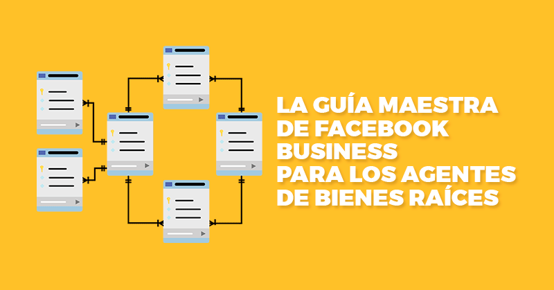 guia de facebook business para agentes de bienes raices hablando digital