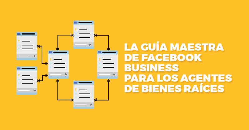 guia de facebook business para agentes de bienes raices hablando digital