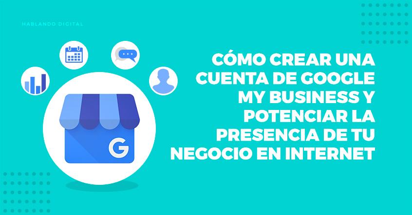 Cómo crear una cuenta de Google My Business