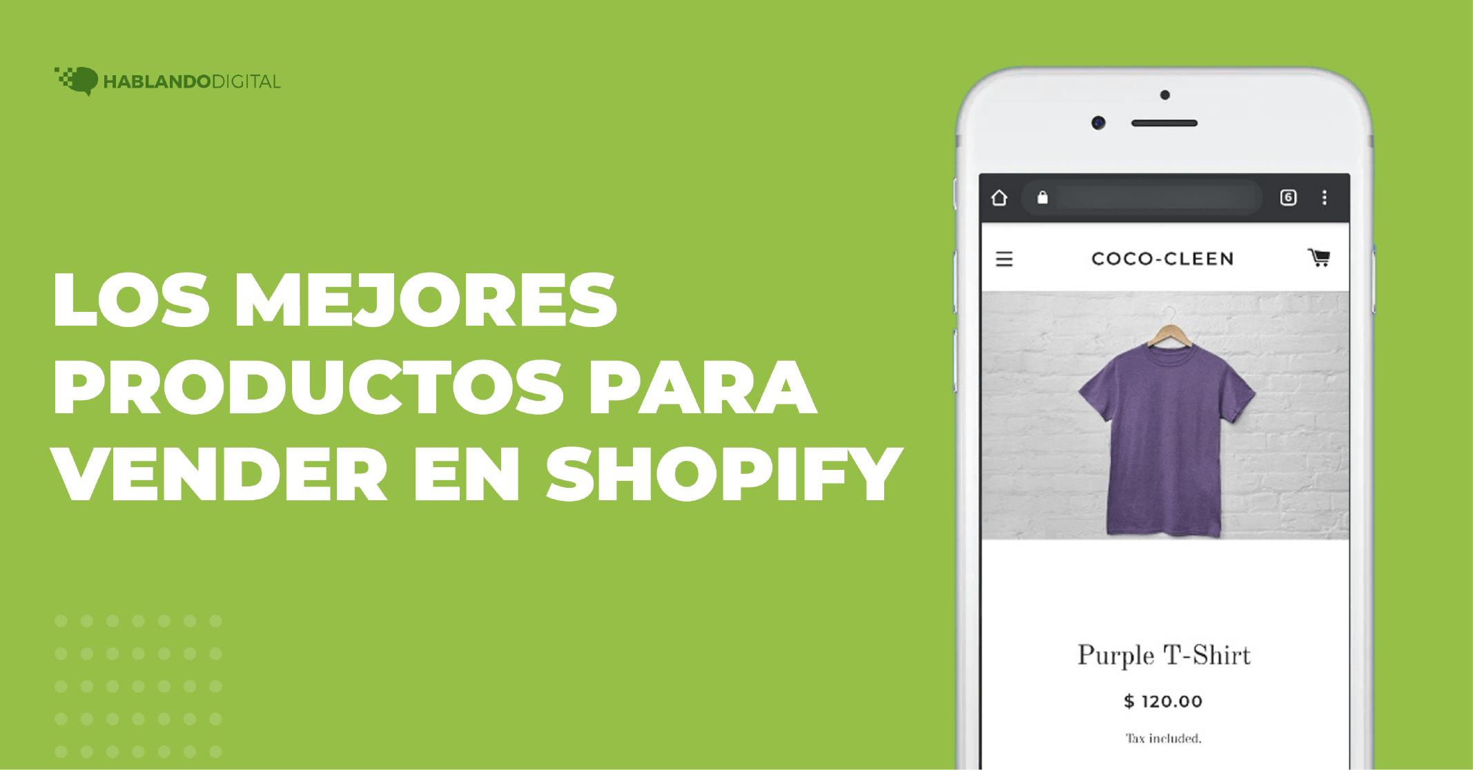 Los mejores productos para vender en Shopify